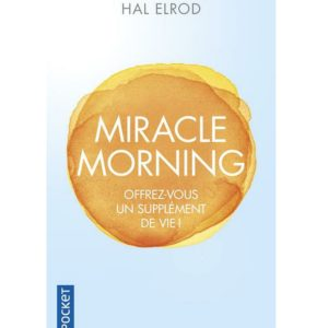 Miracle morning HAL ELROD